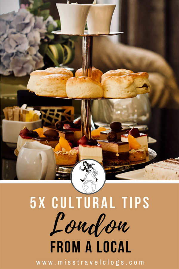 cultural insider tips London from a local