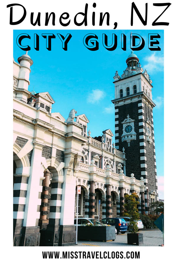 Pinterest image for pinning the itinerary for three days in Dunedin, New Zealand