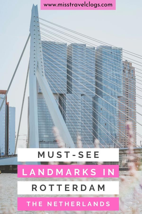 Pinterest image for pinning must-see landmarks in Rotterdam, the Netherlands