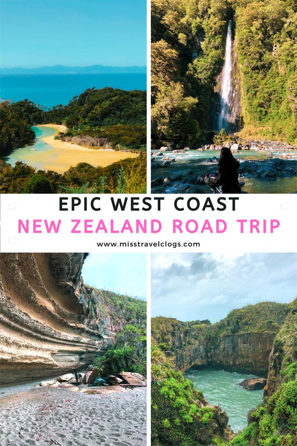 Epic West Coast New Zealand road trip image for Pinterest