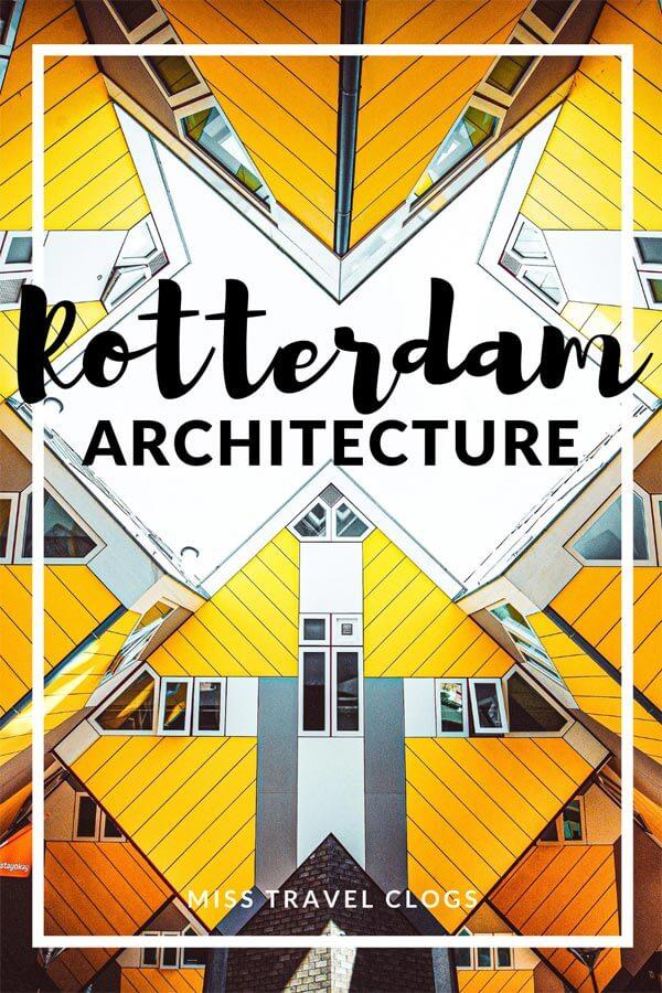 Pinterest image for pinning iconic Rotterdam architecture