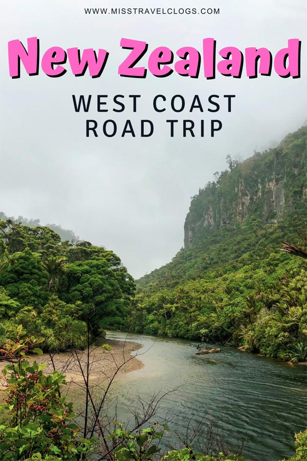 West Coast New Zealand itinerary image for Pinterest