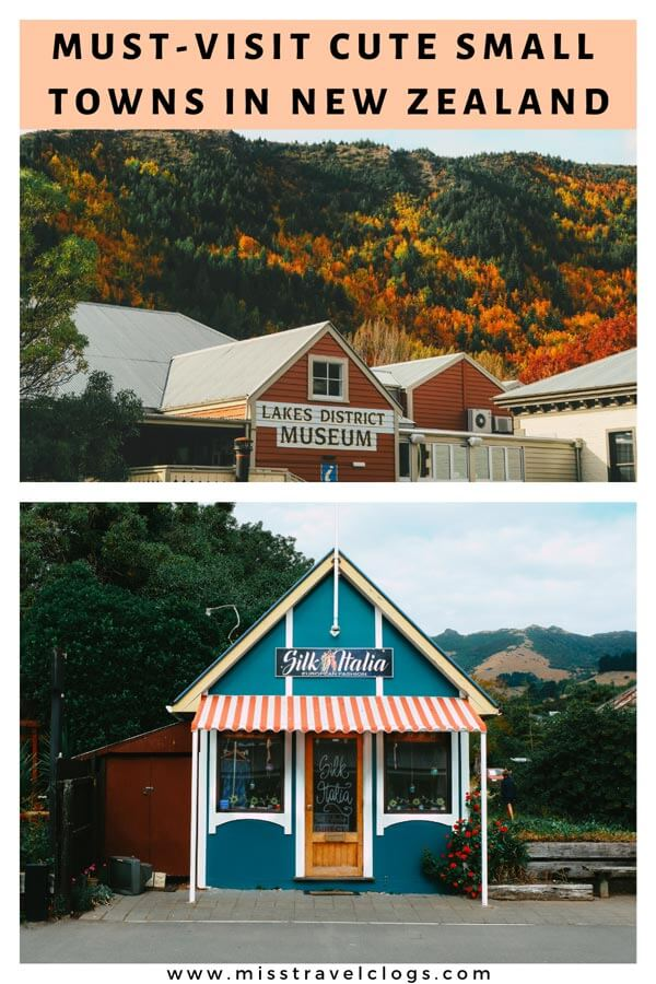 Pinterest image for pinning must-visit cute small towns in New Zealand